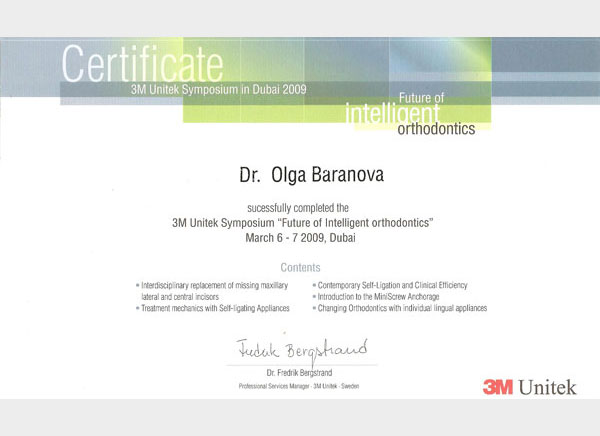 3M Unitek Symposium: Future of intelligent orthodontics, март 2009 г.